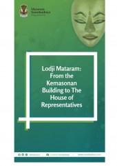 Lodji Mataram: Dari Gedung Kemasonan Hingga Dewan Perwakilan